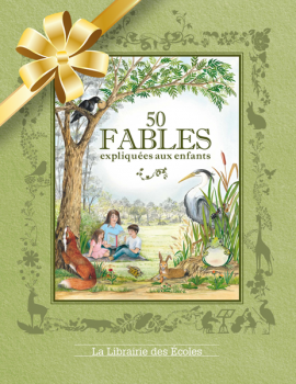50 Fables expliquées aux enfants
