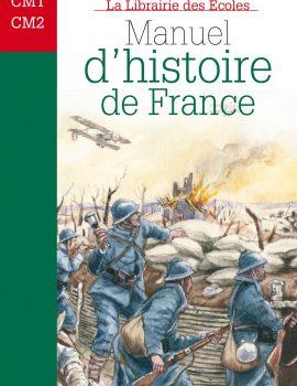 Manuel d'histoire de France - CM1 CM2