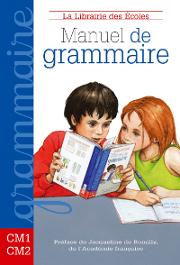Manuel de grammaire CM1-CM2