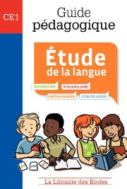 Guide pédagogique - Étude de la langue CE1