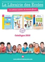 Catalogue 2016 - La Librairie des Ecoles