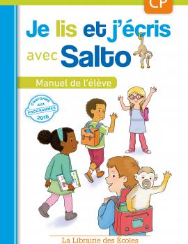 Je lis et j'écris avec Salto - Manuel de l'élève CP