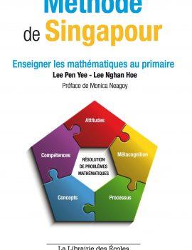 Enseigner les mathématiques au primaire avec la méthode de Singapour