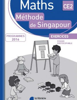 Mathematiques - Methode de Singapour - Fichier photocopiable CE2