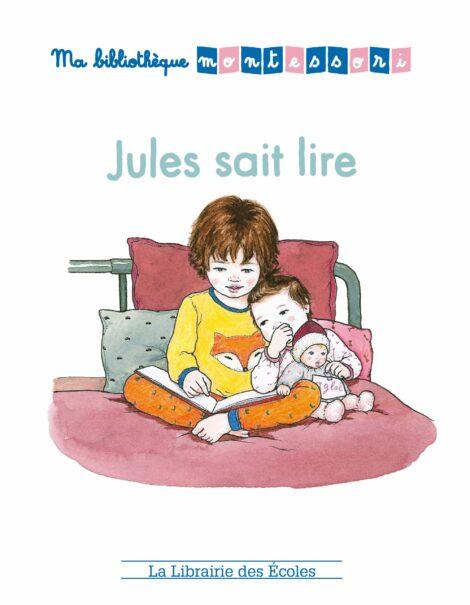 Ma bibliothèque Montessori - Jules sait lire