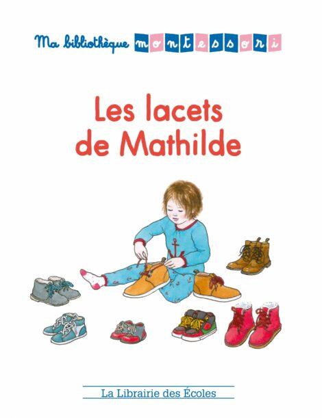 Ma bibliothèque Montessori - Les lacets de Mathilde