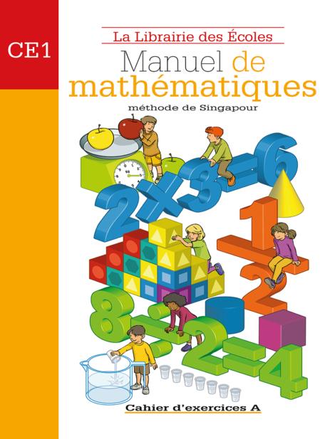 Manuel de mathématiques - CE1 - Méthode de Singapour