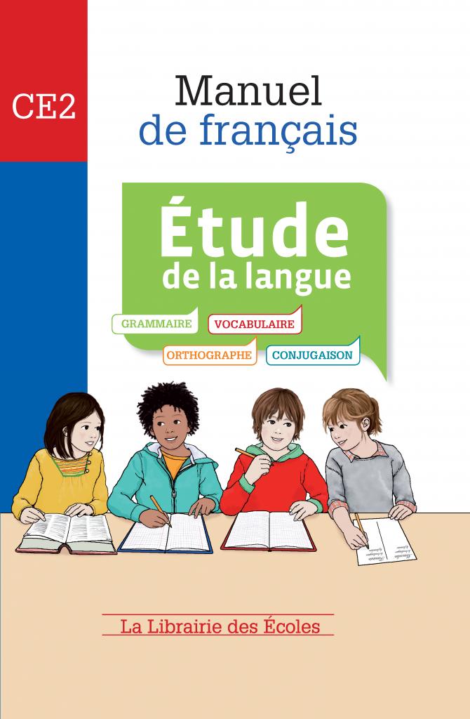 Manuel de français - étude de la langue - CE2