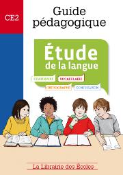 Guide pédagogique - Étude de la langue CE2