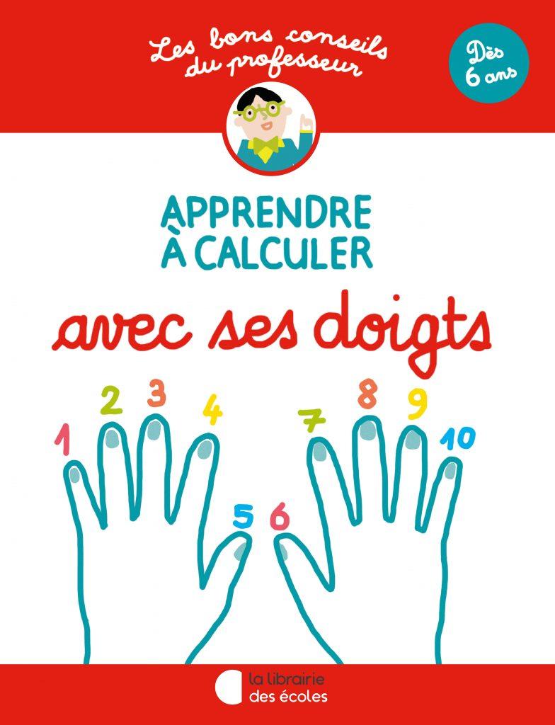 Les bons conseils – Apprendre à calculer avec ses doigts