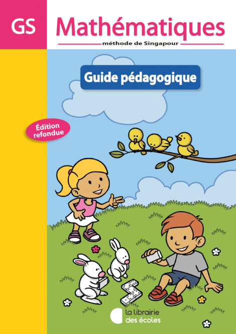 La méthode de Singapour - GS - guide pédagogique