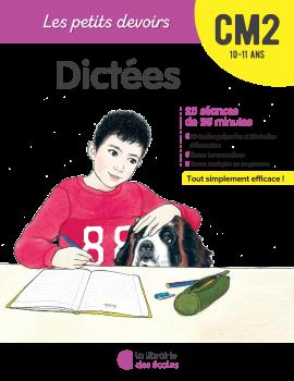 Les petits devoirs - Dictées CM2
