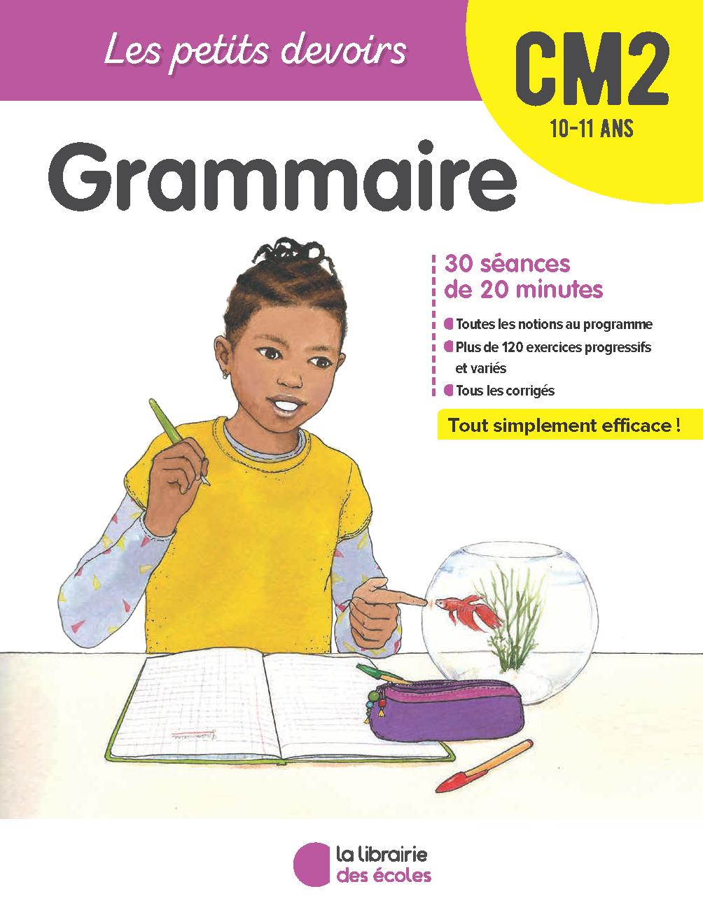 Les Petits Devoirs Grammaire Cm2 La Librairie Des Ecoles