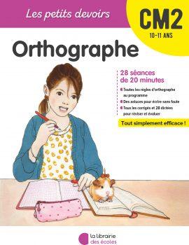 les petits devoirs - orthographe cm2