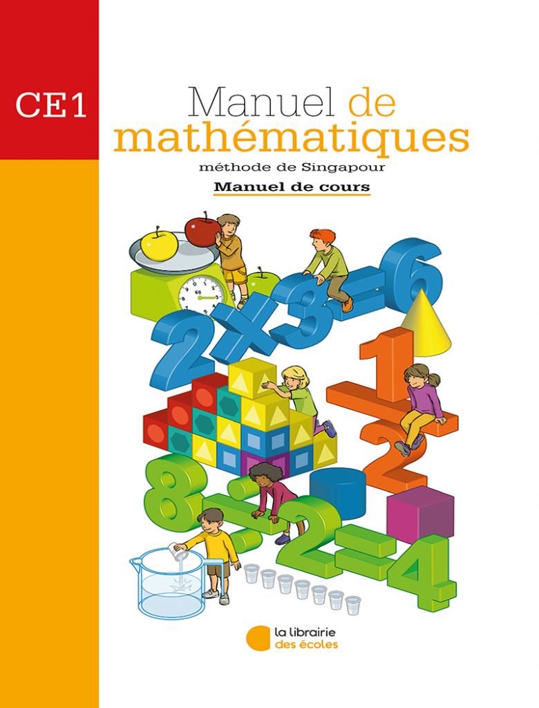 Méthode de Singapour - Manuel de cours - mathématiques - CE1
