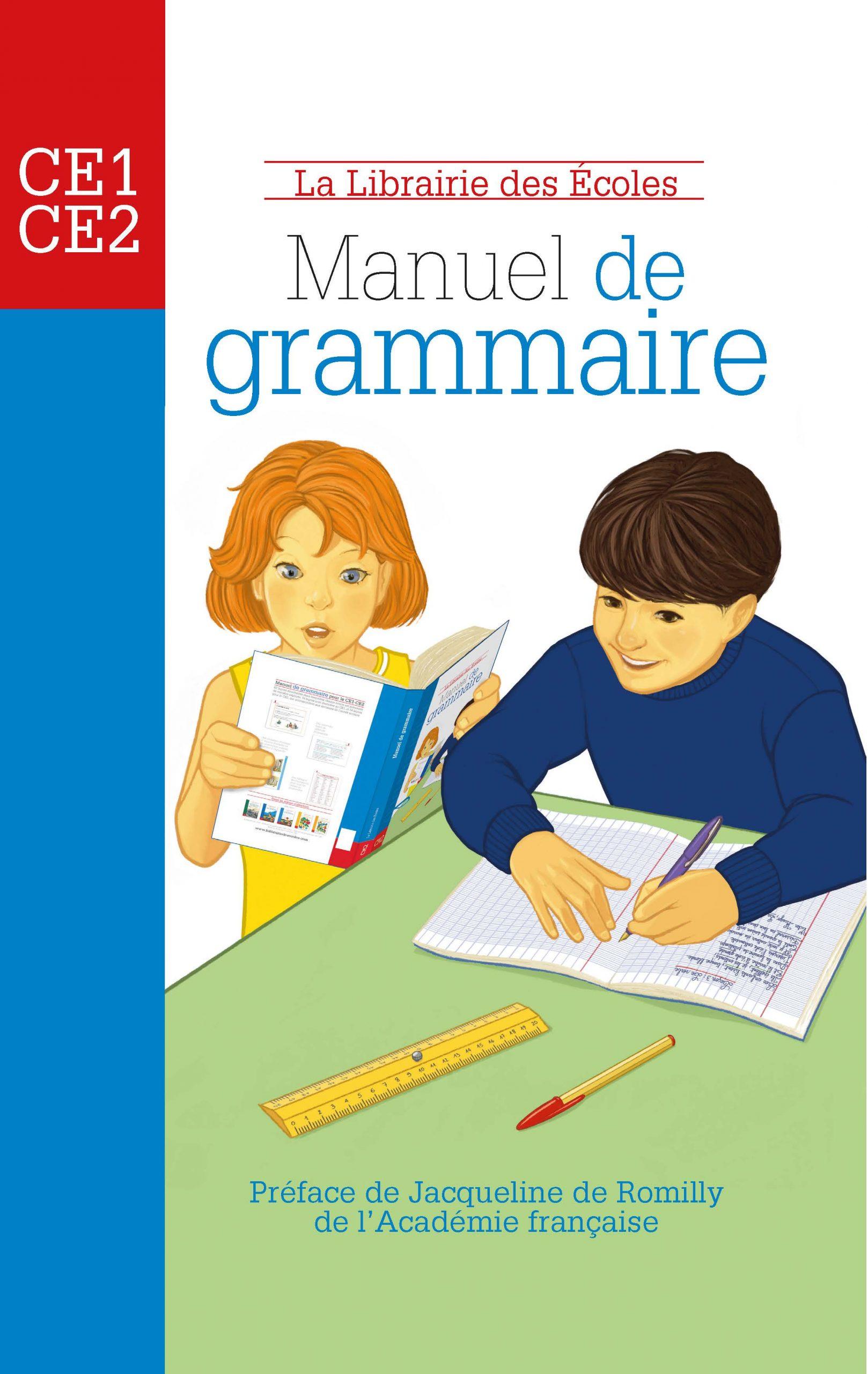 Manuel De Grammaire Ce1 Ce2 La Librairie Des Ecoles