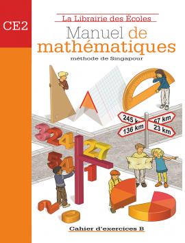 Manuel de mathématiques - Méthode de Singapour - CE2 - Exercice B