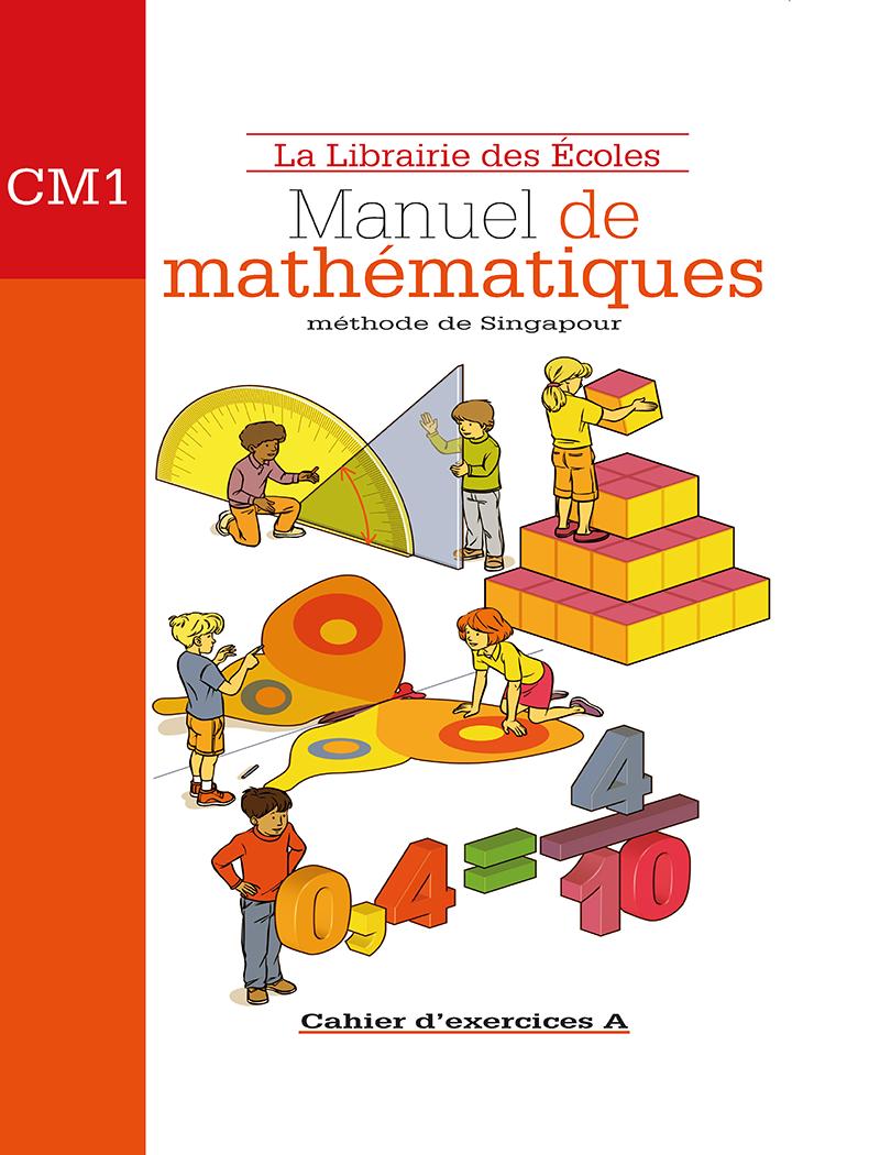 Methode De Singapour Cm1 Cahier D Exercices A Edition 2007 La Librairie Des Ecoles