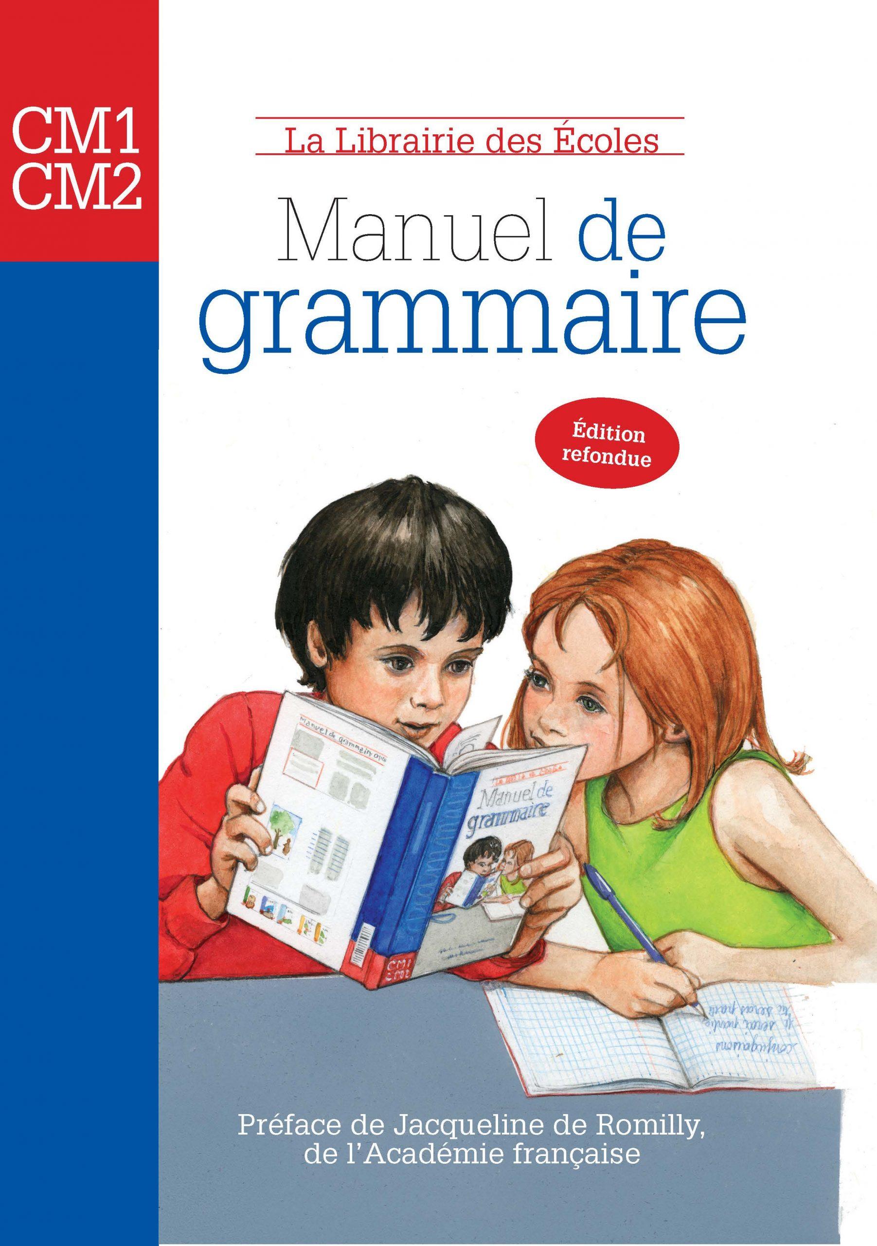 Manuel De Grammaire Cm1 Cm2 La Librairie Des Ecoles