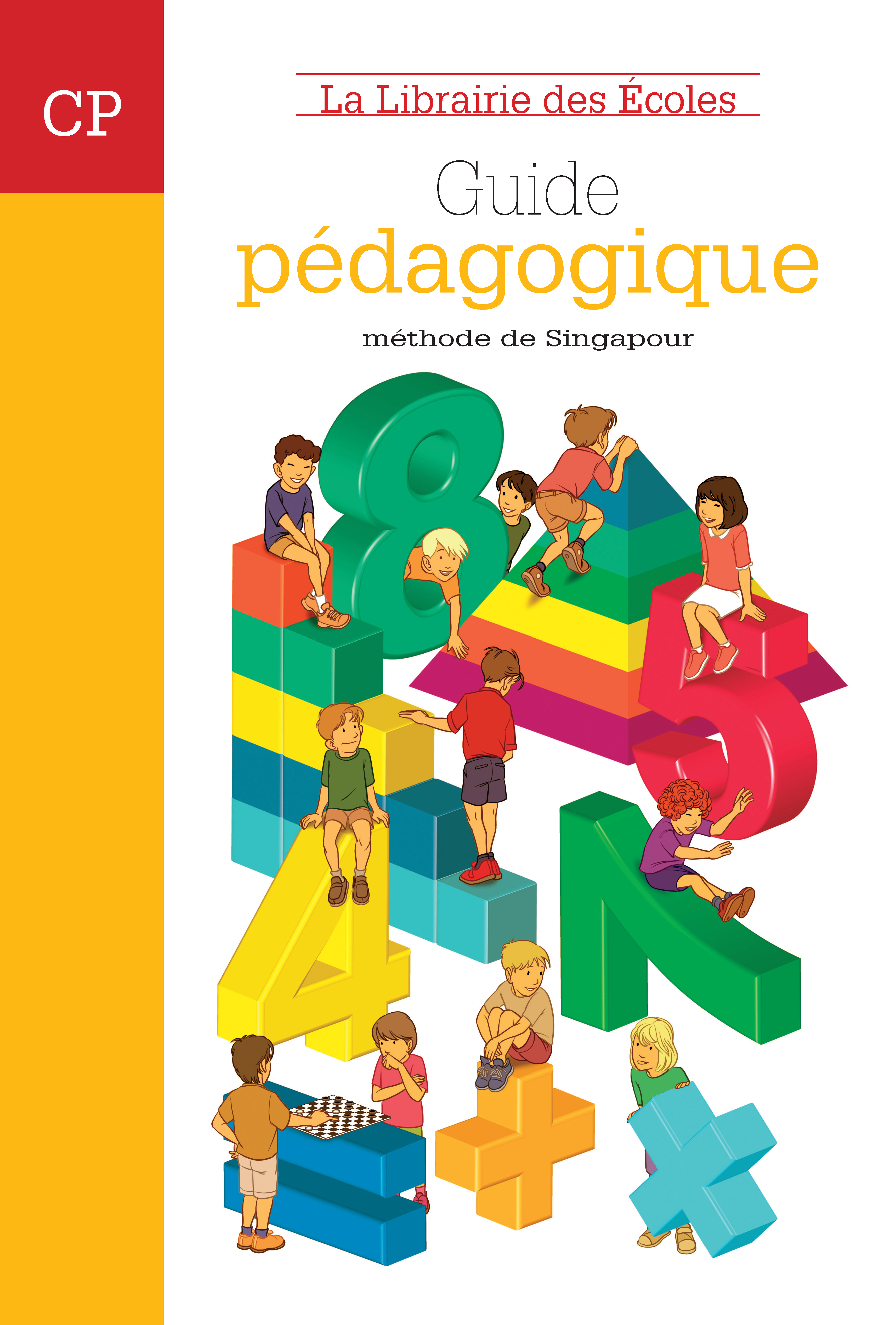 Méthode de Singapour CP   Guide pédagogique   Édition 40