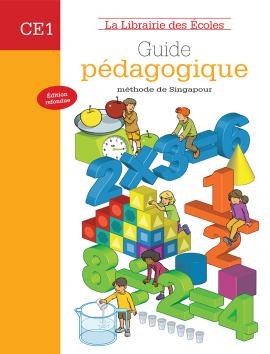 Guide pédagogique mathématiques CE1 - méthode de Singapour
