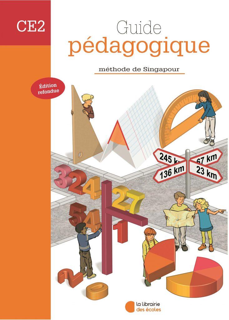 Méthode de Singapour CE2 – Guide pédagogique – Édition 2007