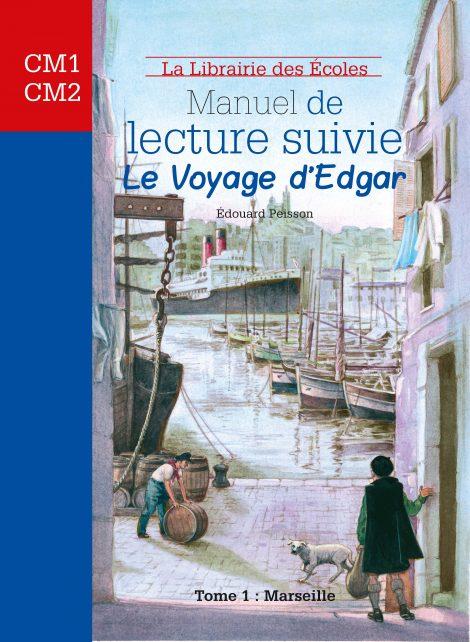 Manuel de lecture suivie – Le voyage d'Edgar Tome 1 – Marseille
