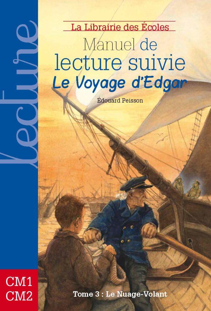 Manuel de lecture suivie - Le voyage d'Edgar - tome 3