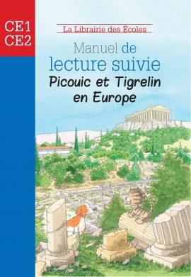 Manuel de lecture suivie – Picouic et Tigrelin en Europe