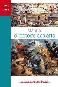 Manuel d'histoire des arts - CM1- CM2