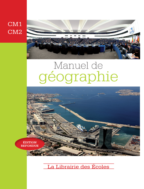 Manuel de géographie - CM1 - CM2