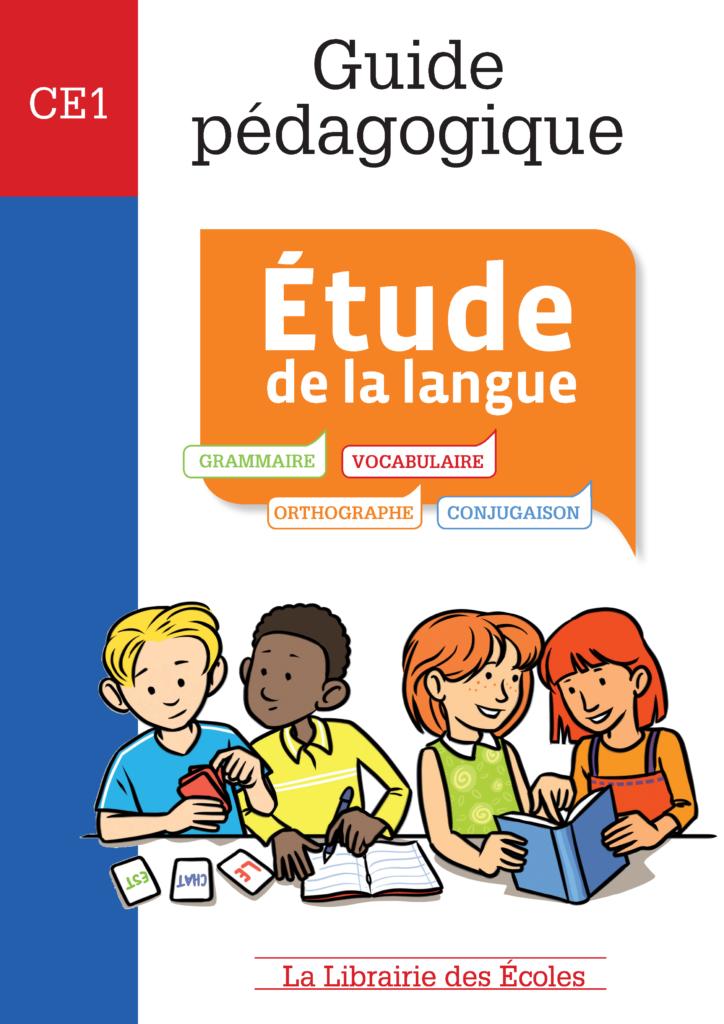 Guide pédagogique CE1 - Etude de la langue