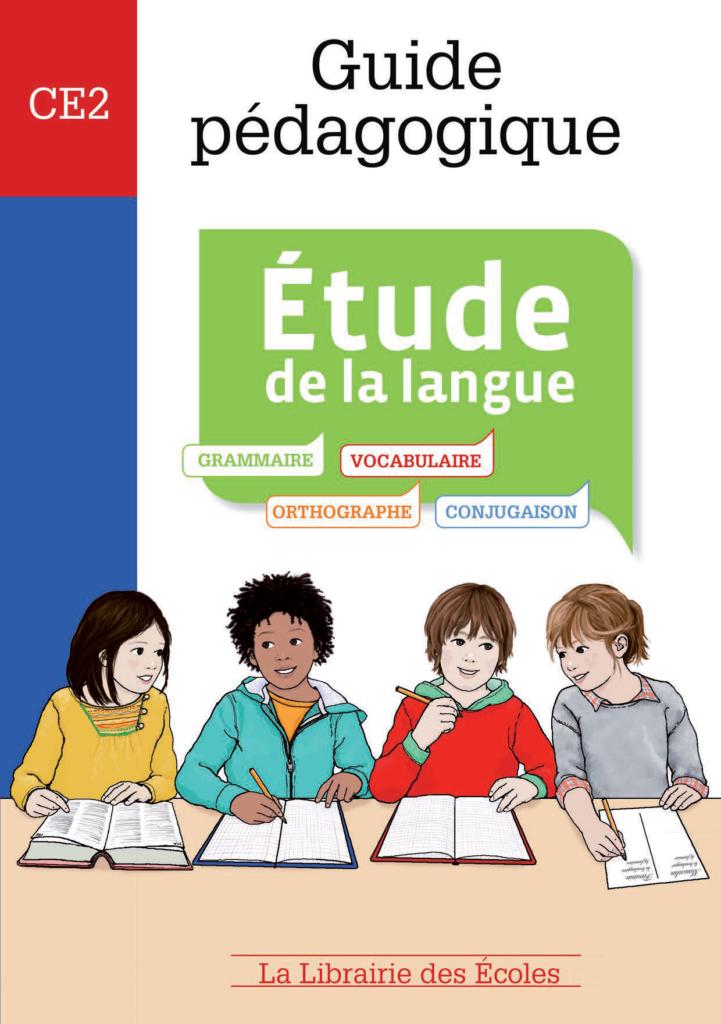 Guide pédagogique CE2 - Etude de la langue