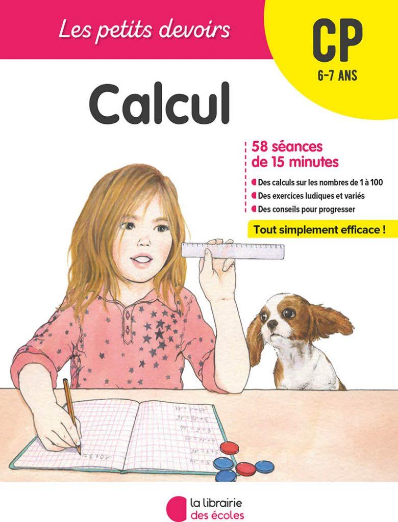 Les petits devoirs - CP - Calcul