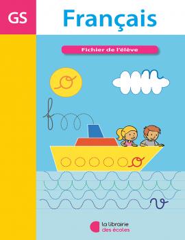 Fichier de l'élève – Français – Grande Section de maternelle