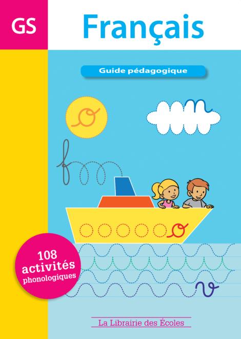 guide pédagogique – Français – Grande Section de maternelle