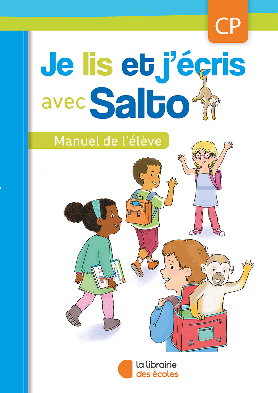Je Lis Et J Ecris Avec Salto Manuel De L Eleve Cp Edition 2016