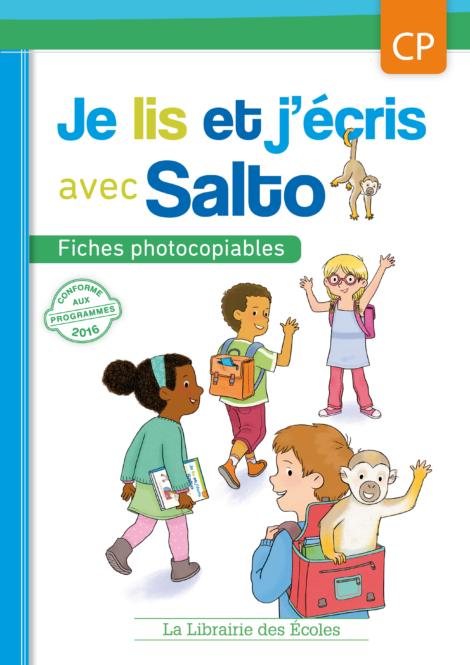 Je lis et j'écris avec Salto - Fiches photocopiables CP