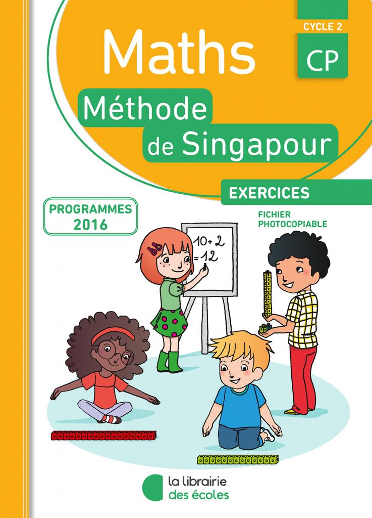 La méthode de Singapour - Fichier photocopiable - maths - édition 2009