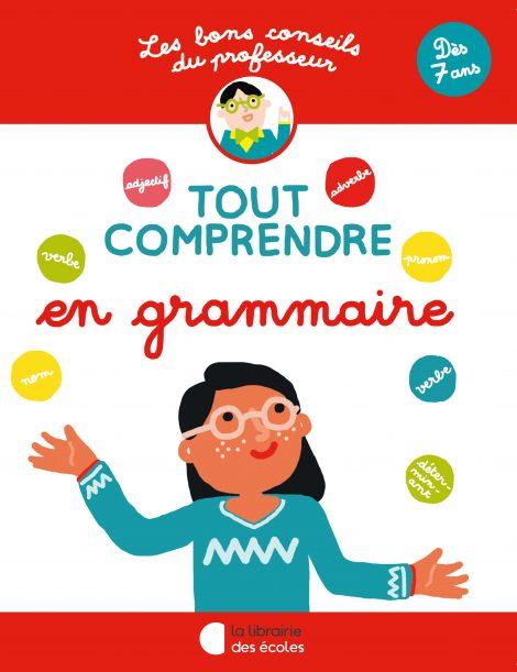 Les bons conseils – Tout comprendre en grammaire