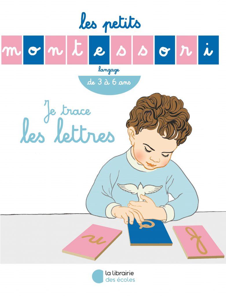 Les Petits Montessori – Je trace les lettres