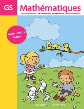 Méthode de Singapour - GS - fichier de l'élève