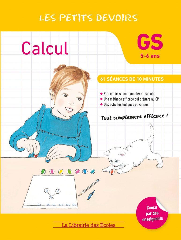 Les Petits devoirs - Calcul - GS