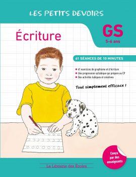 Les Petits devoirs - Ecriture - GS