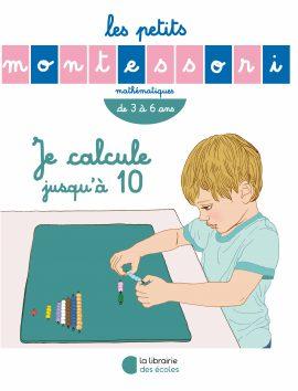 Les Petits Montessori – Je calcule jusqu'à 10