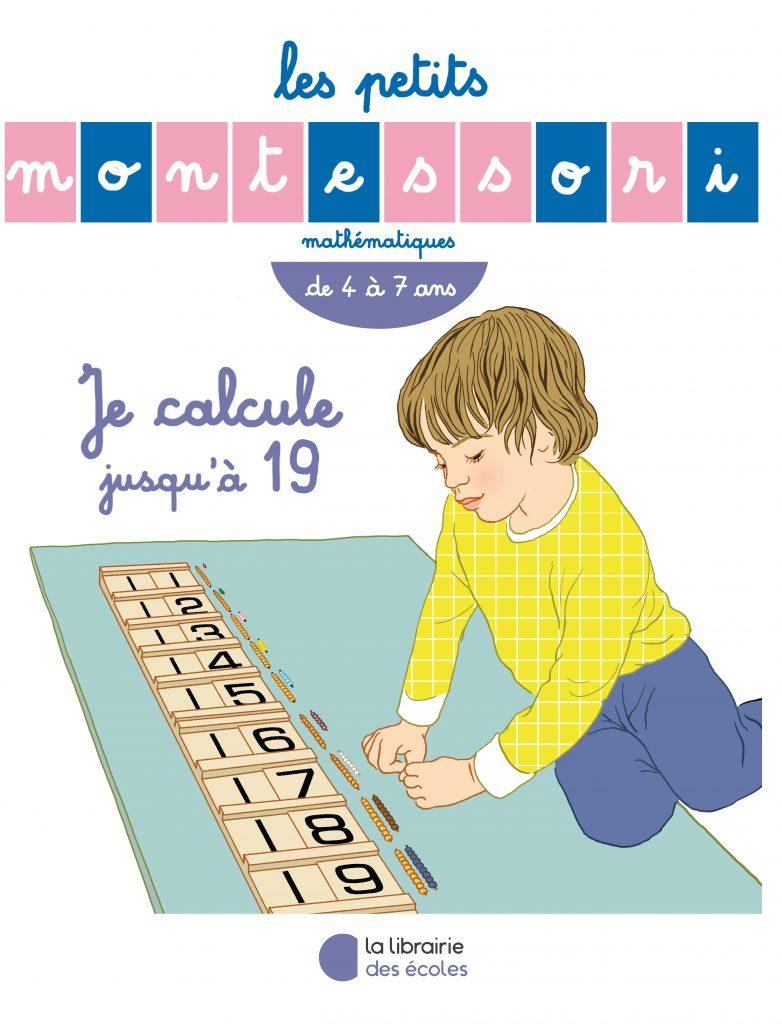 Les Petits Montessori – Je calcule jusqu'à 19