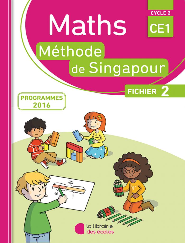 Méthode de Singapour - CE1 - édition 2016 - fichier 2