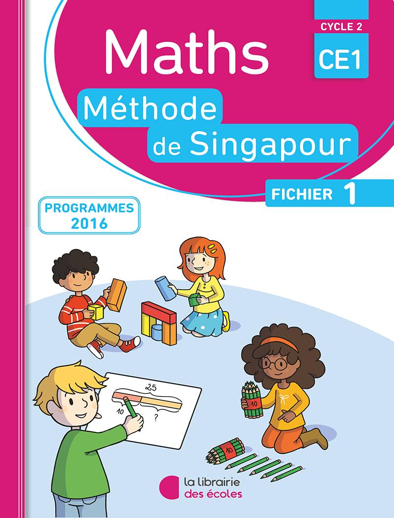 m u00e9thode de singapour ce1 - fichier de l u0026 39  u00e9l u00e8ve 1 - edition 2016