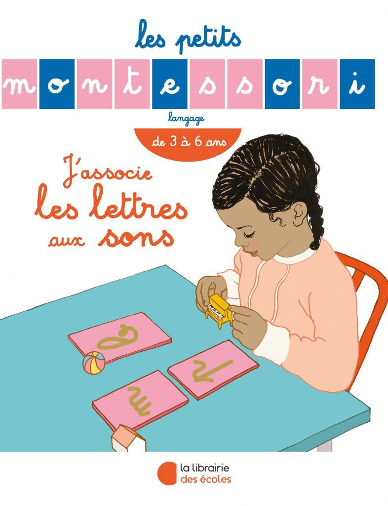 Les Petits Montessori – J'associe les lettres aux sons
