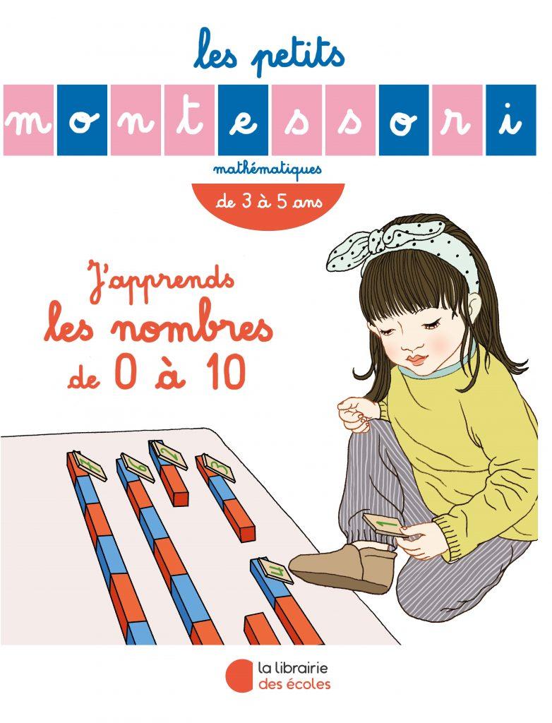 Les Petits Montessori – J'apprends les nombres de 0 à 10